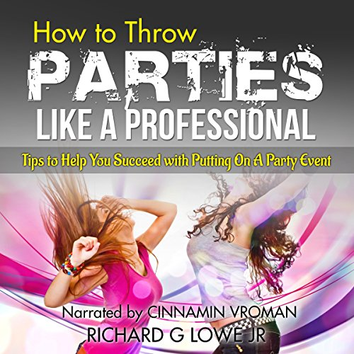How to Throw Parties Like a Professional audiobook cover art