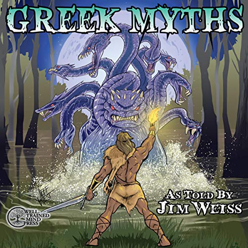 Greek Myths: The Jim Weiss Audio Collection
