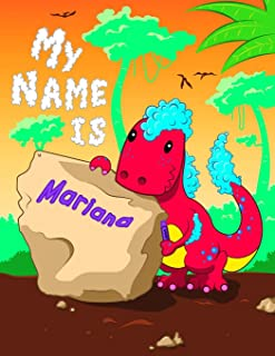 My Name is Mariana: 2 Workbooks in 1! Personalized Primary Name and Letter Tracing Book for Kids Learning How to Write The...