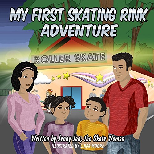 My First Skating Rink Adventure: 5 Minute Story - A Super Cool & Far Out Place That Feels Like Outer Space On Skates! (My First Skate Books Super Series, Band 5)