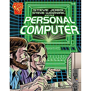 Steve Jobs, Steve Wozniak, and the Personal Computer audiobook cover art
