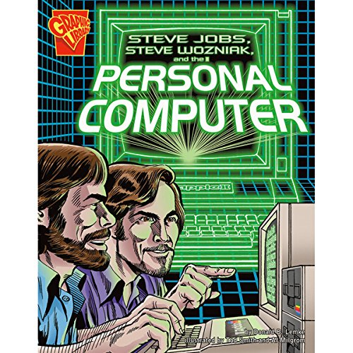 Steve Jobs, Steve Wozniak, and the Personal Computer                   By:                                                                                                                                 Donald B. Lemke                           Length: 22 mins     19 ratings     Overall 3.7
