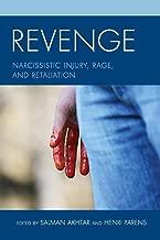 Revenge: Narcissistic Injury, Rage, and Retaliation (Margaret S. Mahler)