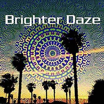 Brighter Daze