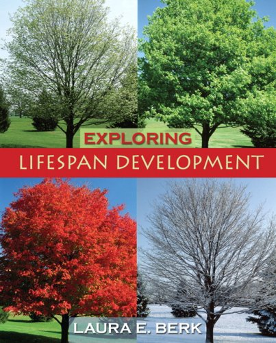 Exploring Lifespan Development Value Pack (includes My Virtual Child Student Access  & MyDevelopmentLab with E-Book Stud