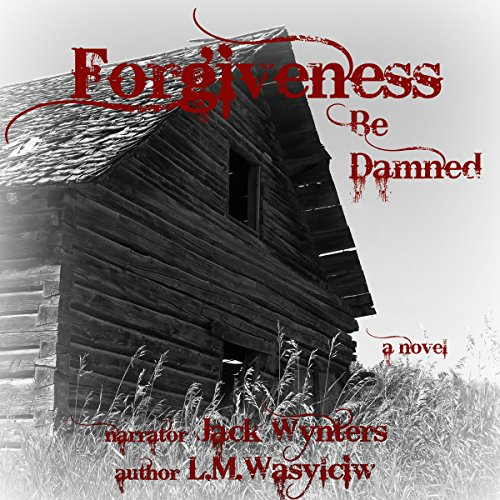 Forgiveness Be Damned cover art