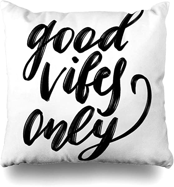 Ahawoso Decorative Throw Pillow Cover Black Good Vibes Only Calligraphic Inscription Quote Brush Pen Cursive Emotional Graphic Design Hand Zippered Design 18 X18 Square Home Decor Cushion Pillowcase