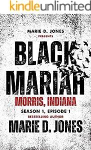 Black Mariah: Morris, Indiana (Black Mariah Series, Season 1)