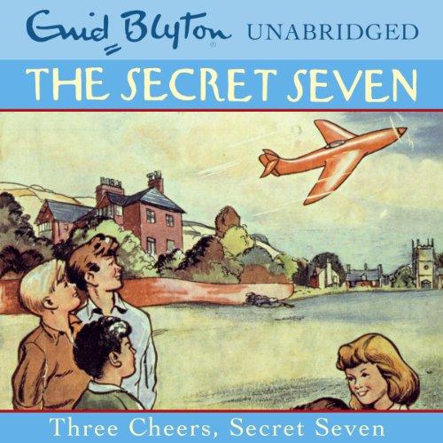 Three Cheers, Secret Seven audiobook cover art