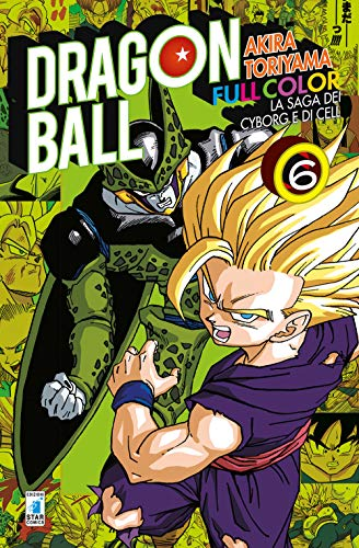 La saga dei cyborg e di Cell. Dragon Ball full color (Vol. 6)