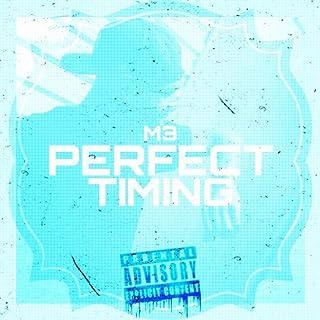 Perfect Timing [Explicit]