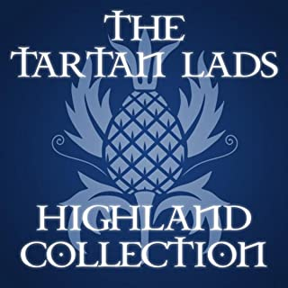 The Tartan Lads - Highland Collection