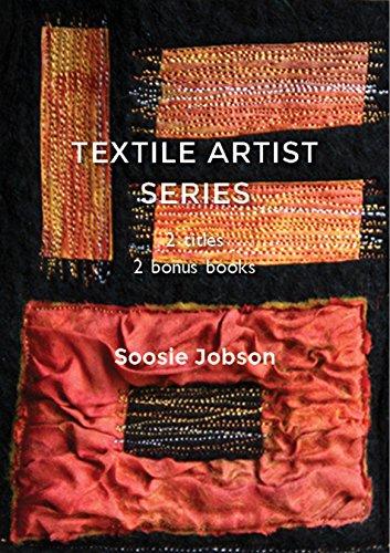 Textile Artist Series Part A: Free Machine Embroidery & Tortured Textiles Plus 2 bonus booklets (English Edition)