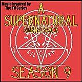 A Supernatural Soundtrack: Season 9 (Music...