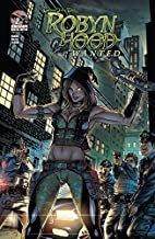 Robyn Hood #2 (of 5): Wanted (Robyn Hood: Wanted)