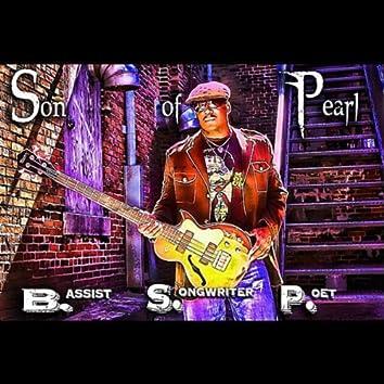 B.S.P.= Bassist, Songwriter, Poet