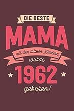 Die Beste Mama wurde 1962 geboren: Wochenkalender 2020 mit Jahres- und Monatsübersicht und Tracking von Gewohnheiten - Terminplaner - ca. Din A5 (German Edition)