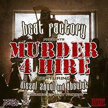 Murder 4 Hire (feat. Absolut) - Single