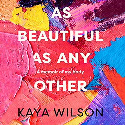 As Beautiful As Any Other Audiobook By Kaya Wilson cover art