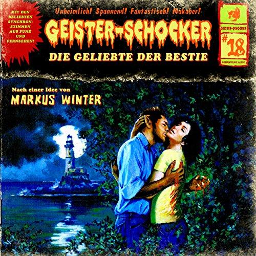 Die Geliebte der Bestie (Geister-Schocker 18) Titelbild