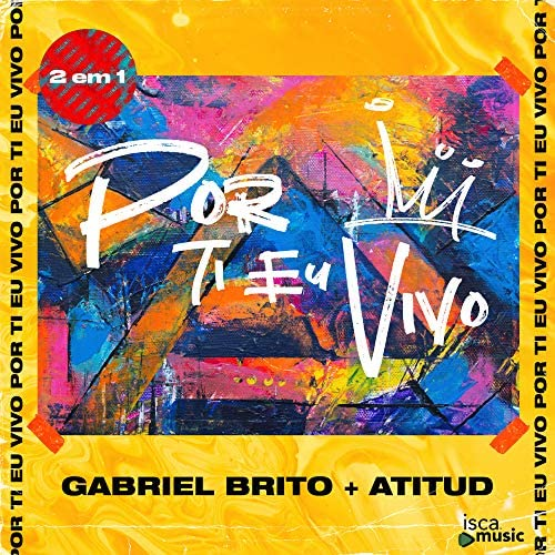 Gabriel Brito & AtituD