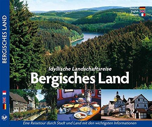 BERGISCHES LAND - Idyllische Landschaftsreise Bergisches Land - Texte in D/E/F