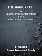The Magic City & A Little Book for Christmas