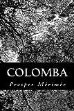 Colomba - CreateSpace Independent Publishing Platform - 16/07/2012