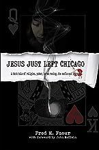 Jesus Just Left Chicago (The Jesse Christian saga Book 1)
