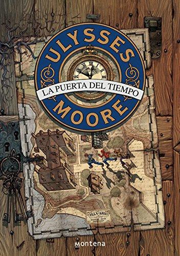 La puerta del tiempo (descubre quien es Ulysses Moore) (Serie Ulysses Moore)