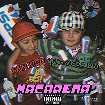 Macarena (feat. Rain Kidd)