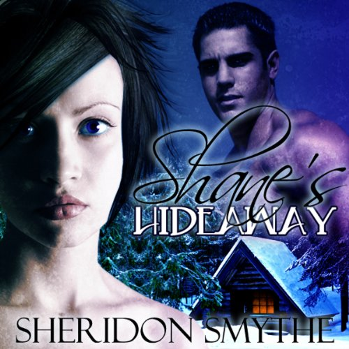 Shane's Hideaway audiobook cover art