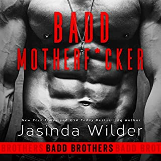 Badd Motherf--ker     Badd Brothers, Book 1              By:                                                                                                                                 Jasinda Wilder                               Narrated by:                                                                                                                                 Summer Roberts,                                                                                        Tyler Donne                      Length: 8 hrs and 2 mins     44 ratings     Overall 4.7