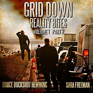 Grid Down Reality Bites: Volume 1, Part 2 audiobook cover art
