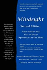 Mindsight: Near-Death and Out-of-Body Experiences in the Blind Paperback