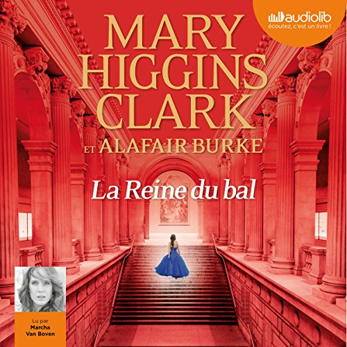 MARY HIGGINS CLARK ET ALAFAIR BURKE - LA REINE DU BAL [2018] [MP3 64KBPS]