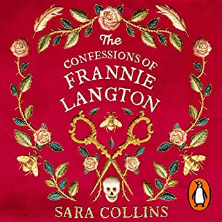 The Confessions of Frannie Langton                   By:                                                                                                                                 Sara Collins                               Narrated by:                                                                                                                                 Sara Collins,                                                                                        Roy McMillan                      Length: 12 hrs and 14 mins     19 ratings     Overall 4.5