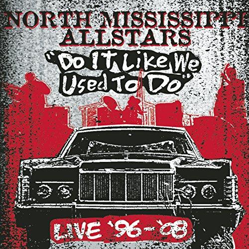 Do It Like We Used to Do (Live)