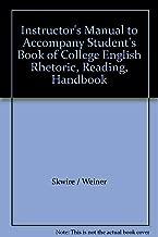 Instructor's Manual to Accompany Student's Book of College English Rhetoric, Reading, Handbook