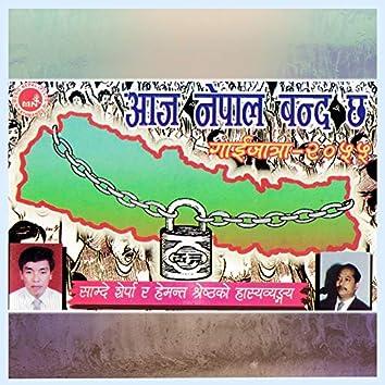 Aaja Nepal Banda Chha