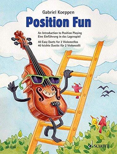 Position Fun: Eine Einführung in das Lagenspiel. 2 Violoncelli. Spielpartitur.