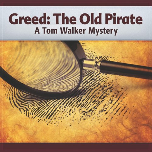 Greed: The Old Pirate audiobook cover art