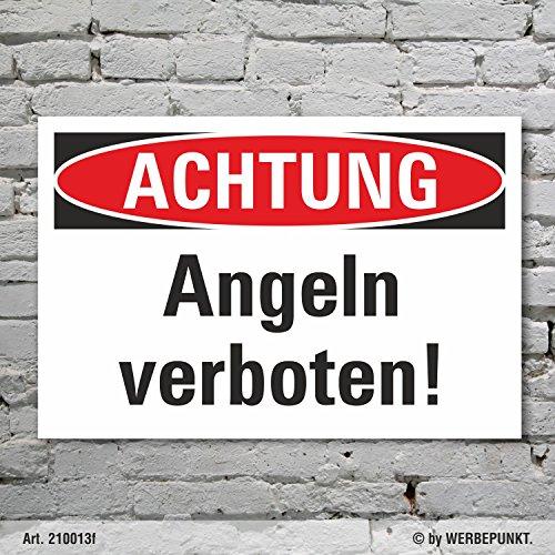 Schild Achtung Angeln verboten Hinweisschild Verbotsschild 3 mm Alu-Verbund 300 x 200 mm