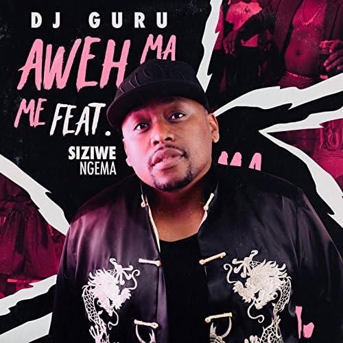 DJ Guru feat. Siziwe Ngema