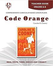 Code Orange - Teacher Guide by Novel Units