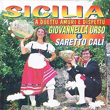 Sicilia a duettu amuri e dispettu