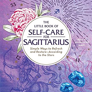 The Little Book of Self-Care for Sagittarius audiobook cover art