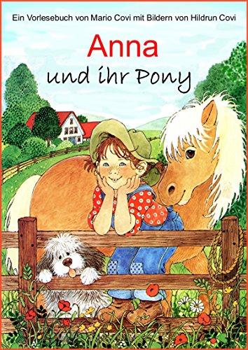 ANNA und ihr Pony: Ein Buch zum Vorlesen oder Selberlesen
