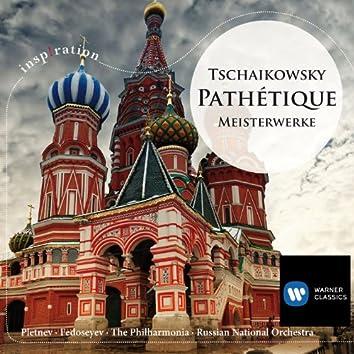 Tschaikowsky: Pathétique - Meisterwerke
