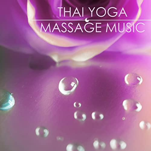 Thai Yoga Massage Music: Background Atmospheric Songs ...